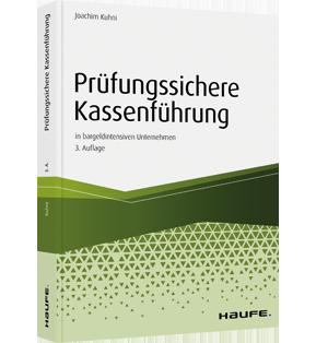 Prüfungssichere Kassenführung in bargeldintensiven Unternehmen