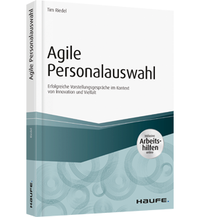 Agile Personalauswahl - inkl. Arbeitshilfen online