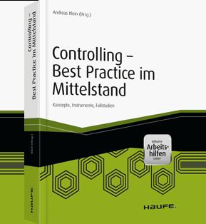 Controlling - Best Practice im Mittelstand - inkl. Arbeitshilfen online