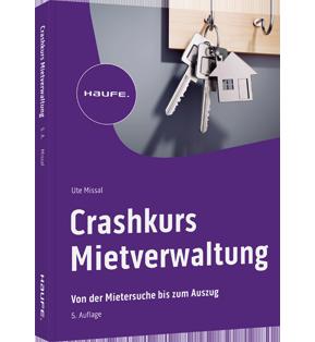 Crashkurs Mietverwaltung - inkl. Arbeitshilfen online